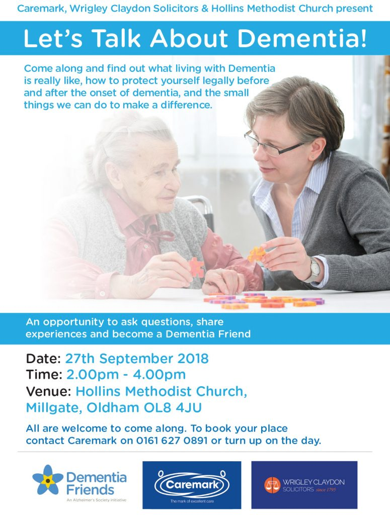 Lets talk about Dementia. Wrigley Claydon Solicitors. Mamchester, Oldham and Todmorden.